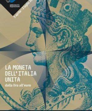 L'unità d'Italia fatta dalla moneta: così la lira vinse baiocchi e zecchini