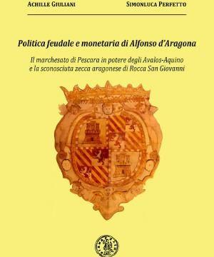 Libro sul marchesato di Pescara e la zecca di Rocca San Giovanni