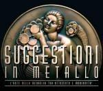 Roma, al via la mostra Suggestioni in metallo