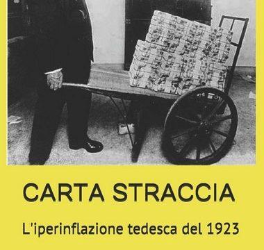 Carta straccia. L'iperinflazione tedesca del 1923